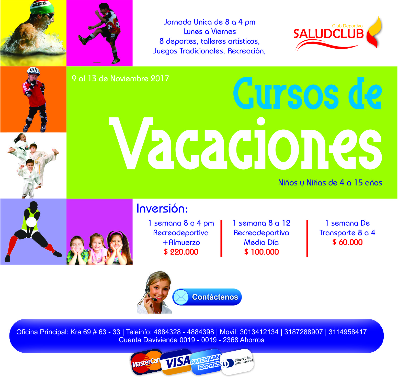VACACIONES RECREATIVAS 2017 SALUDCLUB